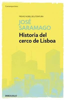Historia del Cerco de Lisboa / The History of the Siege of Lisbon (Spanish, Paperback): Jose Saramago