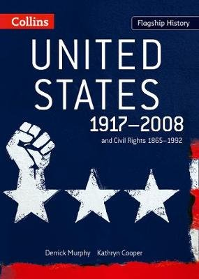 United States 1917-2008 - And Civil Rights 1865-1992 (Paperback): Derrick Murphy, Kathryn Cooper