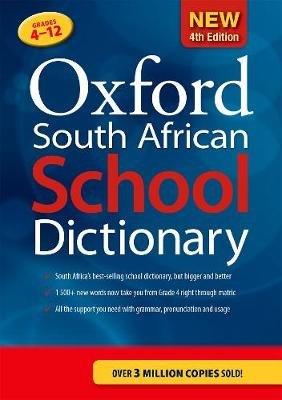 Oxford South African School Dictionary - Grades 4-12 (Paperback, 4th Edition):