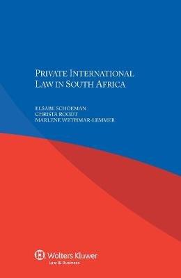 Private International Law in South Africa (Paperback): Elsabe Schoeman, Christa Roodt, Marlene Wethmar-Lemmer