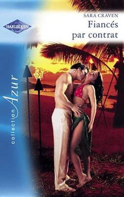 Fiances Par Contrat (Harlequin Azur) (French, Electronic book text): Sara Craven