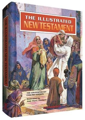 Illustrated New Testament - Contemporary English Version (Hardcover): Jose Perez Montero