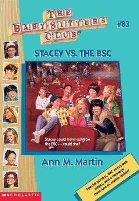 Stacey vs. the BSC (Paperback): Ann M Martin
