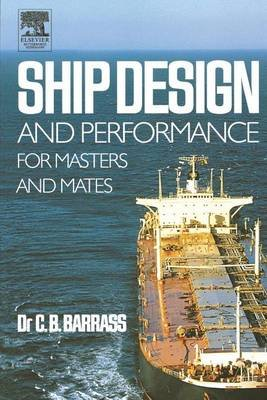 Ship Design and Performance for Masters and Mates (Electronic book text): Bryan Barrass