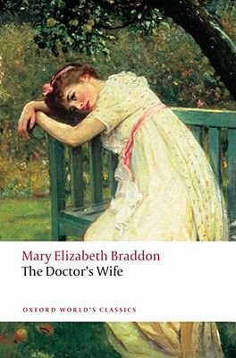 The Doctor's Wife (Paperback): Mary Elizabeth Braddon