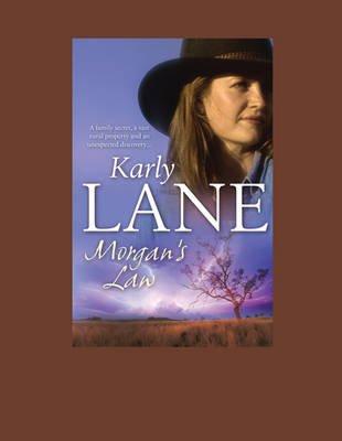 Morgan'S Law (Large print, Paperback, [Large Print]): Karly Lane