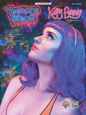 Teenage Dream - Easy Piano, Sheet (Paperback): Katy Perry