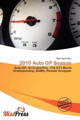 2010 Auto GP Season (Paperback): Niek Yoan