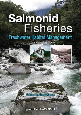 Salmonid Fisheries - Freshwater Habitat Management (Electronic book text, 1st edition): Paul Kemp