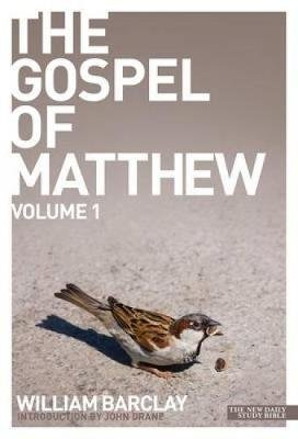 The Gospel of Matthew, v. 1 (Paperback): William Barclay