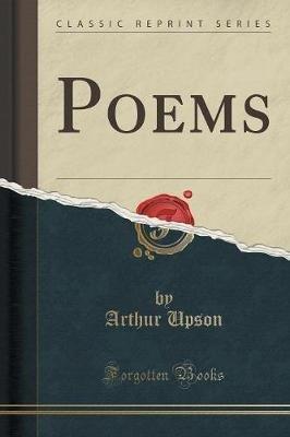 Poems (Classic Reprint) (Paperback): Arthur Upson