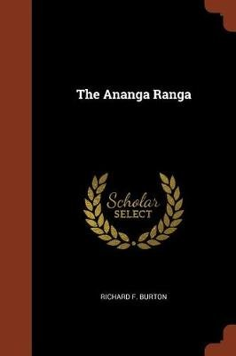 The Ananga Ranga (Paperback): Richard F. Burton