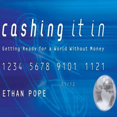 Cashing It in (Downloadable audio file): Ethan Pope