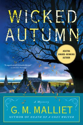 Wicked Autumn - A Mystery (a Max Tudor Novel) (Paperback): G. M. Malliet