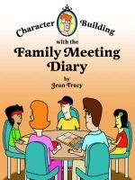 Character Building with the Family Meeting Diary (Paperback): Jean Tracy