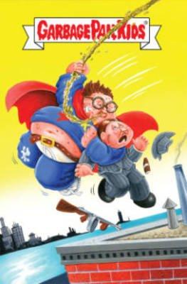 Garbage Pail Kids (Paperback): Swifty Lang, Doug Rice, Ryan Browne, Joe Simko, Shannon Wheeler, Frank Reynoso, Hilary Barta,...