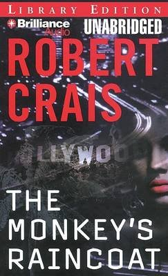 The Monkey's Raincoat (MP3 format, CD, Library): Robert Crais