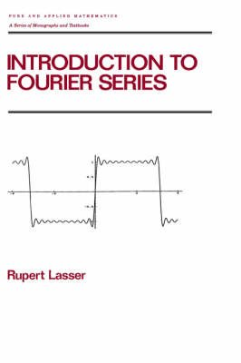 Introduction to Fourier Series (Hardcover): Rupert Lasser