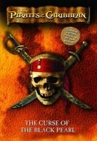 Pirates of the Caribbean - The Curse of the Black Pearl (Paperback, 2nd): Elizabeth Rudnick
