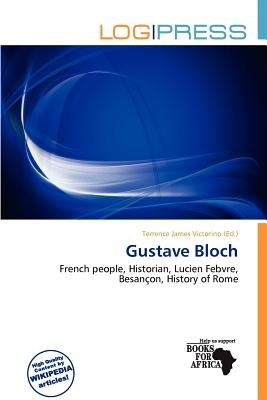 Gustave Bloch (Paperback): Terrence James Victorino