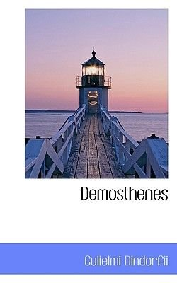 Demosthenes (English, Latin, Hardcover): Gulielmi Dindorfii