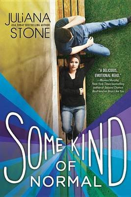 Some Kind of Normal (Electronic book text): Juliana Stone