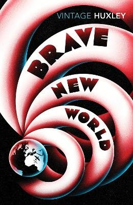 Brave New World (Electronic book text): Aldous Huxley