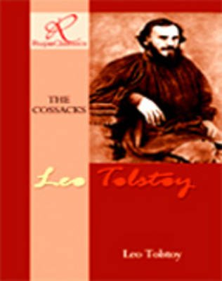 The Cossacks (Paperback): Leo Tolstoy