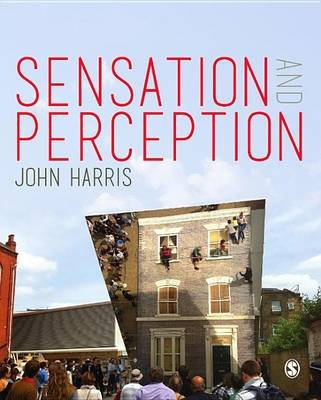 Sensation and Perception (Electronic book text, Annotated edition): John Harris