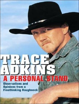A Personal Stand - Observations and Opinions from a Freethinking Roughneck (Standard format, CD, Unabridged edition): Trace...
