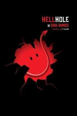 Hellhole (Electronic book text): Gina Damico