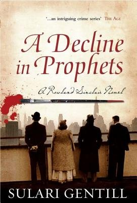 A Decline in Prophets (Electronic book text): Sulari Gentill