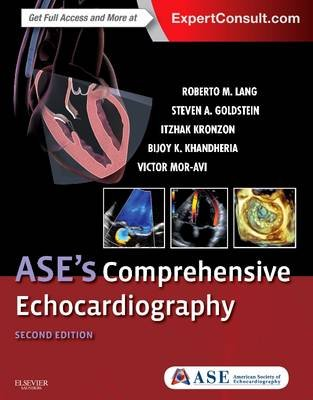 Ase's Comprehensive Echocardiography (Hardcover, 2nd Revised edition): Roberto M. Lang, Steven A. Goldstein, Itzhak...