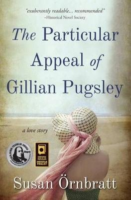 The Particular Appeal of Gillian Pugsley (Paperback): Susan Ornbratt