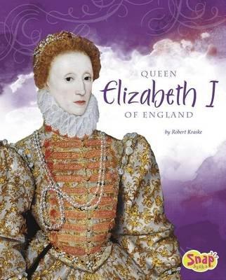 Queen Elizabeth of England (Hardcover): Robert Kraske