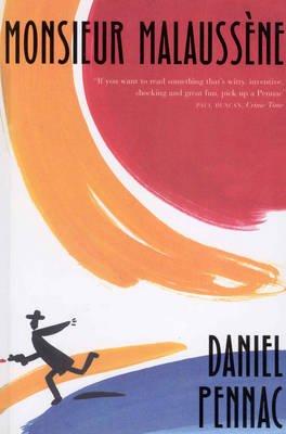 Monsieur Malaussene (Paperback): Daniel Pennac