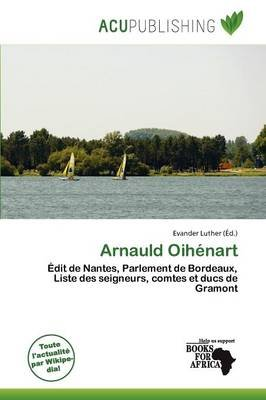 Arnauld Oih Nart (French, Paperback): Evander Luther