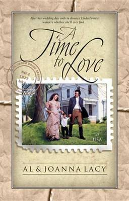 A Time to Love (Electronic book text): Al Lacy, JoAnna Lacy