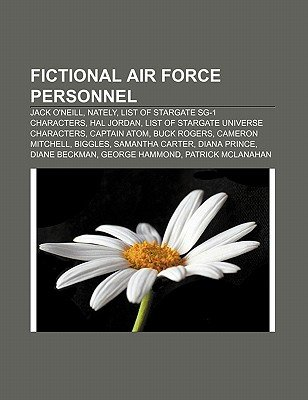 Fictional Air Force Personnel - Jack O'Neill, Nately, List of Stargate Sg-1 Characters, Hal Jordan, List of Stargate...