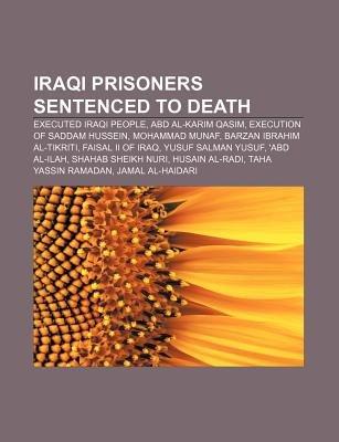 Iraqi Prisoners Sentenced To Death