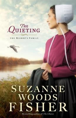 The Quieting (Paperback): Suzanne Woods Fisher