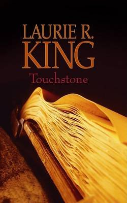Touchstone (Large print, Hardcover, large type edition): Laurie R. King