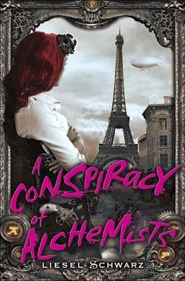 Conspiracy of Alchemists (Electronic book text): Liesel Schwarz