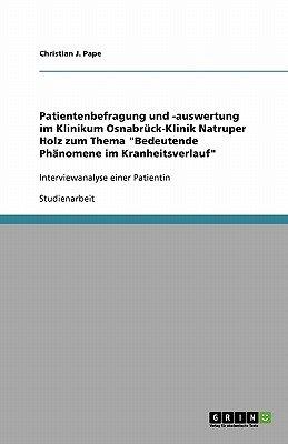 Patientenbefragung Und -Auswertung Im Klinikum Osnabruck-Klinik Natruper Holz Zum Thema Bedeutende Phanomene Im...