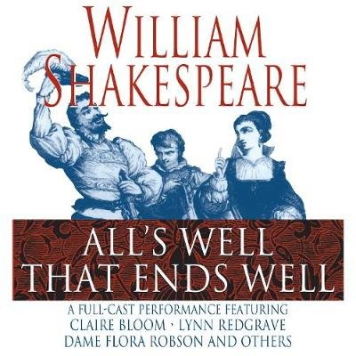 All's Well That Ends Well (Abridged, Downloadable audio file, Abridged edition): William Shakespeare