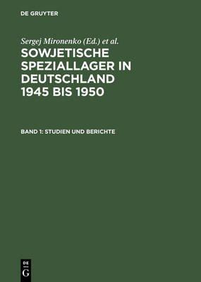 Sowjetische Speziallager V 1 (German, Hardcover): Mironenko