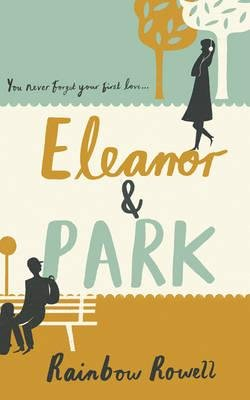 Eleanor & Park (Hardcover): Rainbow Rowell