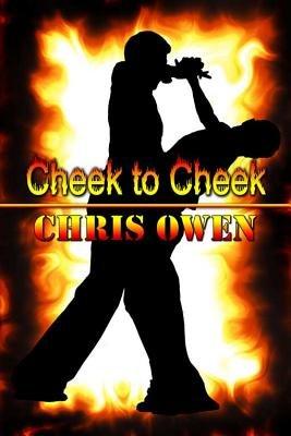Cheek to Cheek (Electronic book text): Chris Owen