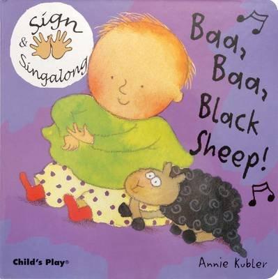 Baa, Baa, Black Sheep - American Sign Language (Board book): Annie Kubler