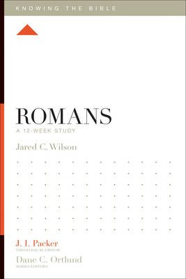 Romans - A 12-Week Study (Paperback): Jared C Wilson